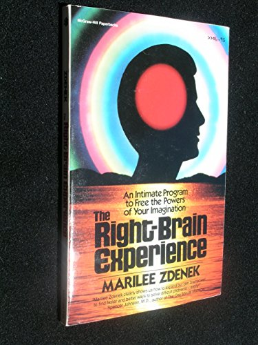 9780070727441: The Right Brain Experience: An Intimate Program to Free the Powers of Your Imagination
