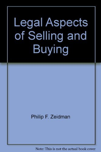 9780070727502: Legal aspects of selling & buying: Answers to questions on antitrust, franchising, and current developments in distribution law