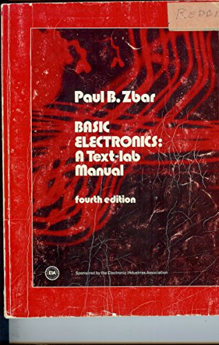 9780070727618: Basic electronics: A text-lab manual (Basic electricity-electronics series)
