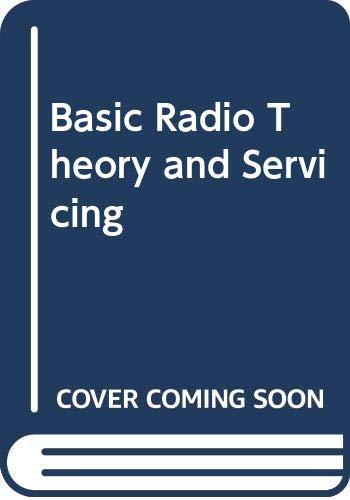9780070727649: Basic Radio Theory and Servicing