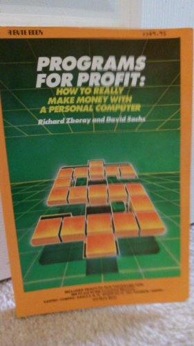 9780070727854: Programmes Profit: How to Really Make Money with a Personal Computer (A Byte book)