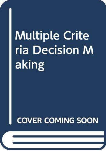 9780070727953: Multiple criteria decision making (McGraw-Hill series in quantitative methods for management)