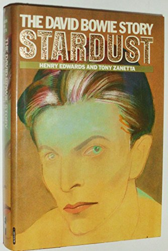 9780070727977: Stardust: The David Bowie Story