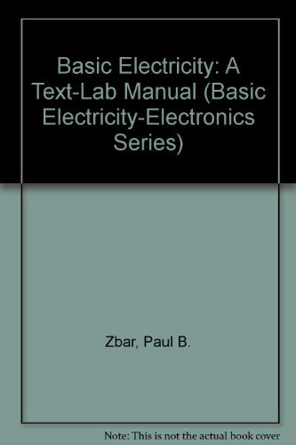 9780070728011: Basic Electricity: A Text-Lab Manual (Basic Electricity-Electronics Series)