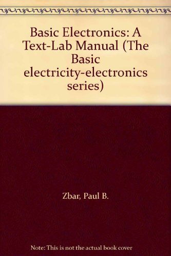 9780070728035: Basic Electronics: A Text-Lab Manual (The Basic electricity-electronics series)