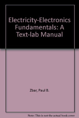 9780070728172: Electricity-Electronics Fundamentals: A Text-Lab Manual
