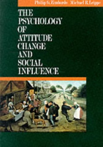 9780070728776: The Psychology of Attitude Change and Social Influence (Mcgraw-Hill Series in Social Psychology)