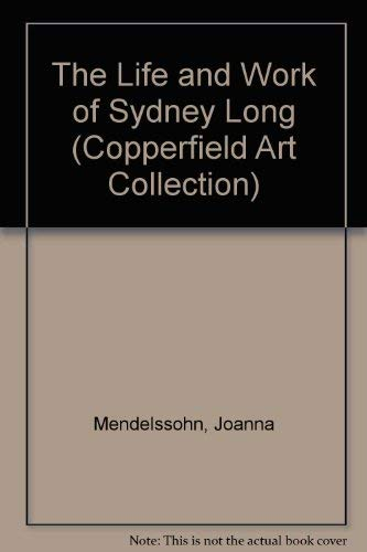 9780070729254: The Life and Work of Sydney Long (Copperfield Art Collection)