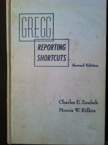 Gregg Reporting Shortcuts: Charles E. Zoubek;