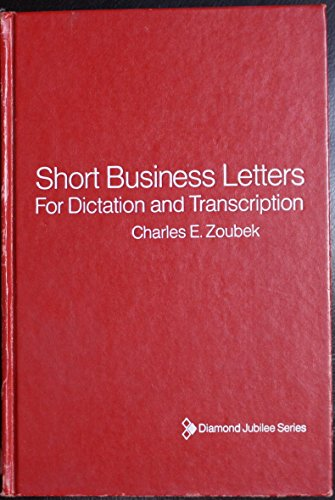 9780070730755: Short Business Letters for Dictation and Transcription With Previews in Gregg Shorthand (Diamond jubilee series)