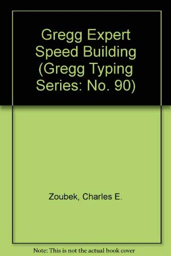 9780070730786: Gregg Expert Speed Building (Gregg Typing Series: No. 90)