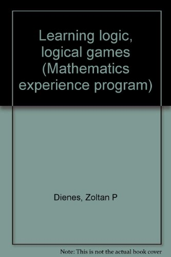 9780070735453: Learning logic, logical games (Mathematics experience program)