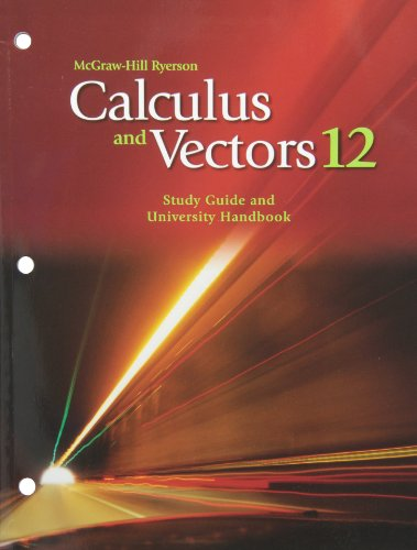 9780070735897: Calculus and Vectors 12 Study Guide and University Handbook