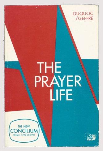 9780070736092: The Prayer life (Concilium. Spirituality)
