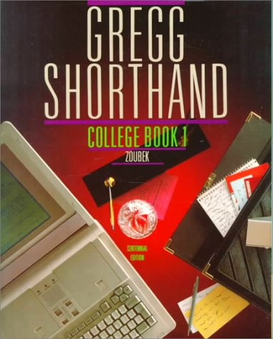 GREGG SHORTHAND, COLLEGE, BOOK 1