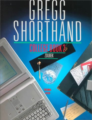9780070736689: Gregg Shorthand, College Book 2 (Centennial Edition)