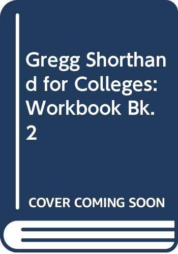 9780070736696: Gregg Shorthand for Colleges: Workbook Bk. 2