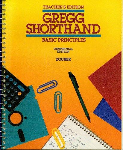 9780070736849: Gregg Shorthand Basic Principles, Teacher's Edition, Centennial Edition,