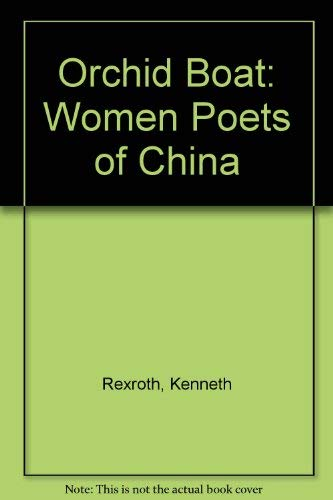 9780070737440: The Orchid Boat: Women Poets of China