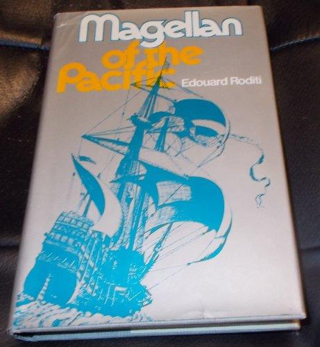 Magellan of the Pacific: Roditi, Edouard