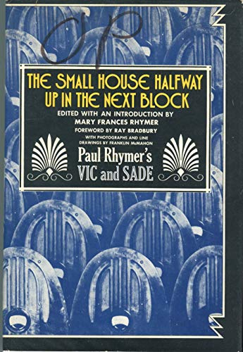 9780070737921: The Small House Halfway Up in the Next Block: Paul Rhymer's Vic and Sade