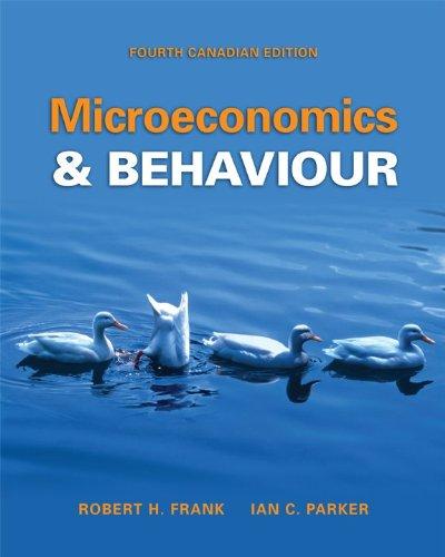 Microeconomics and Behaviour: Robert Frank