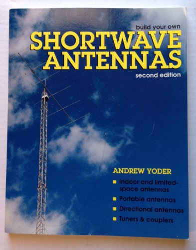 9780070765344: Build Your Own Shortwave Antennas