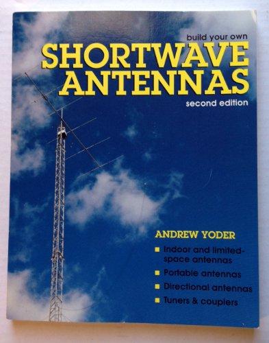 9780070765344: Build Your Own Shortwave Antennas