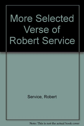 9780070773035: More selected verse of Robert Service