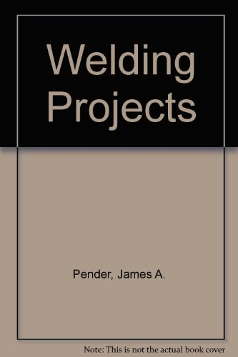 9780070773301: Welding Projects: A Design Approach