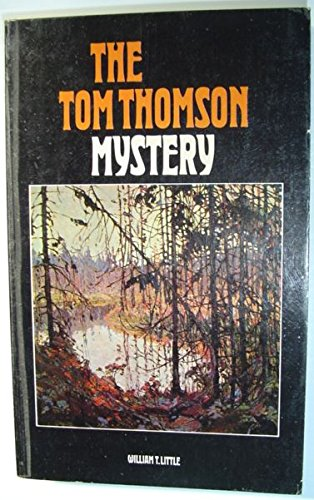 9780070773554: The Tom Thomson mystery