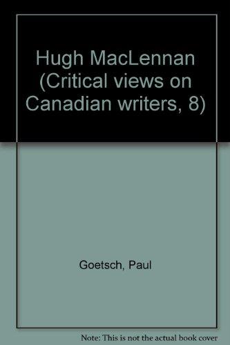 9780070773653: Hugh MacLennan (Critical views on Canadian writers, 8)