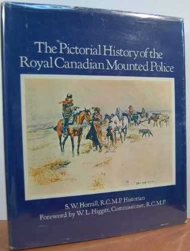 9780070773660: Pictorial History of the Royal Canadian Mounted Police