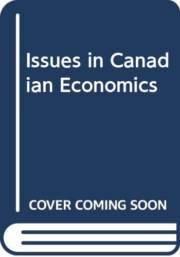 9780070774483: Issues in Canadian Economics
