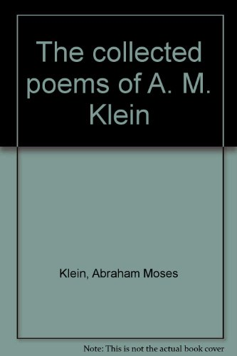 9780070776258: The collected poems of A. M. Klein