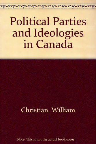 9780070776616: Political Parties and Ideologies in Canada