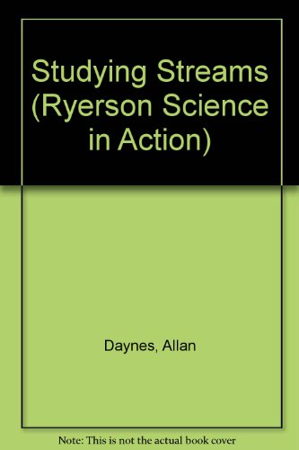 Studying streams (Ryerson Science in action): Allan Daynes