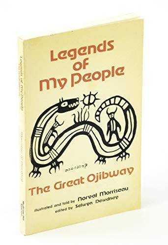 9780070777149: Legends of my people, the great Ojibway