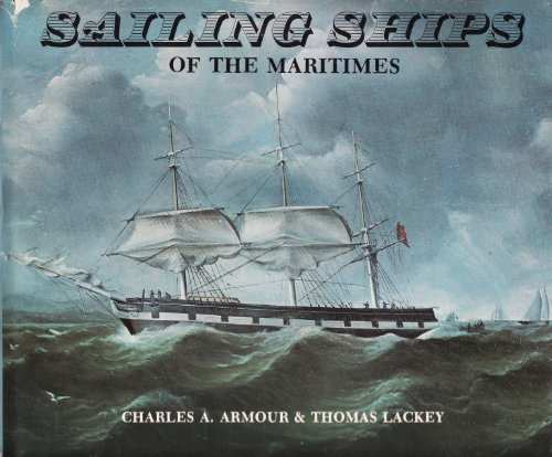 9780070777569: Sailing Ships of the Maritimes
