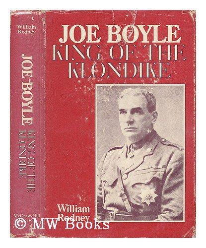 9780070777576: Joe Boyle: King of the Klondike