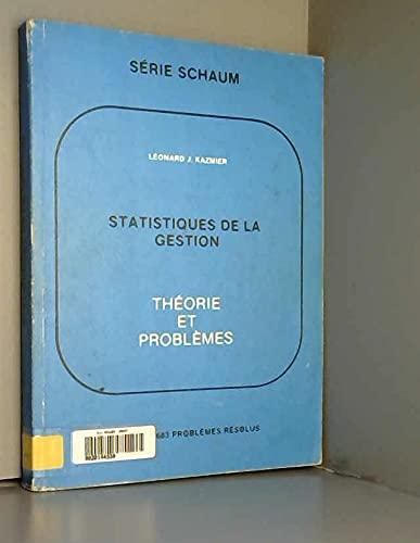 9780070778634: Statistiques de la Gestion: Théorie et problèmes (Series Schaum)