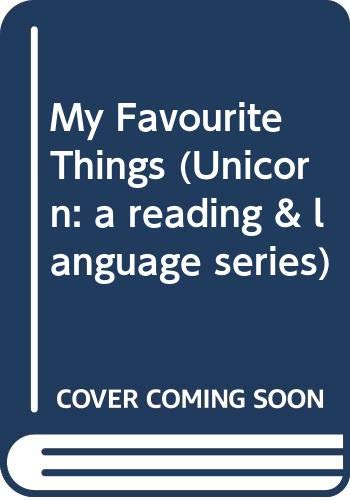 9780070779105: My Favourite Things (Unicorn: a reading & language series)
