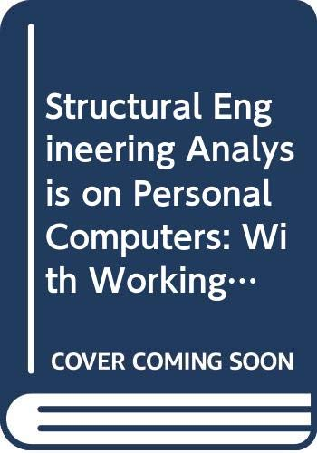 Structural Engineering Analysis on Personal Computers: With: John F. Fleming