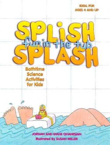 9780070790612: Splish Splash Fun in the Tub!: Bathtime Science Activities for Kids