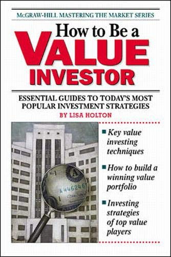 9780070794016: How To Be a Value Investor (McGraw-Hill's Mastering the Market)