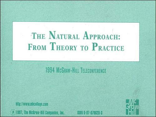 9780070796201: The Natural Approach, from Theory to Practice: The 1994 McGraw-Hill Teleconference [VHS]