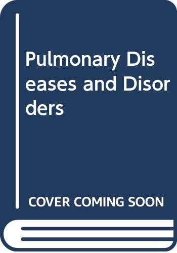 9780070799820: Pulmonary Diseases and Disorders (Vols 1-3)