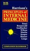 Harrison's Principles of Internal Medicine: Companion Handbook,: Wilson, Jean D.;