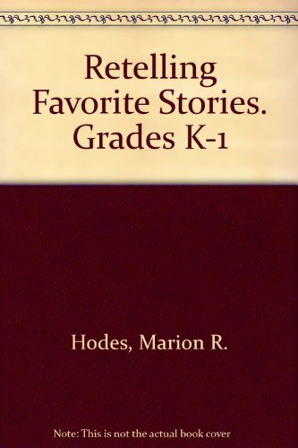 9780070819412: Retelling Favorite Stories. Grades K-1
