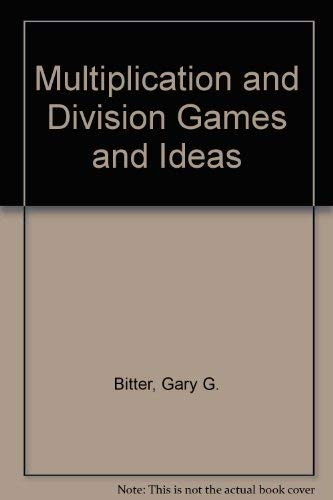 9780070820470: Multiplication and Division Games and Ideas